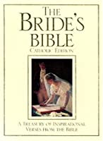 The Brides' Bible: A Treasury of Inspirational Verses from the Bible