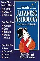 Secrets of Japanese Astrology: The Science of Kigaku