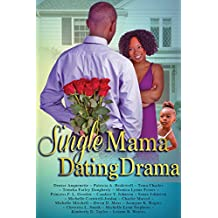 Single Mama Dating Drama
