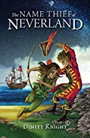The Name Thief of Neverland