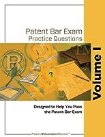 Patent Bar Exam Practice Questions - Vol I (Ed9 Rev 07.2015 post-Dec 16 2016) [並行輸入品]