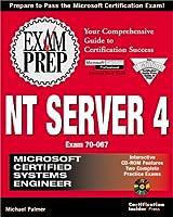Nt Server 4 Exam Prep: Exam 70-067 (Exam Prep (Coriolis' Certification Insider Press))