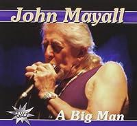 Big Man by John Mayhall