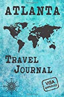 Atlanta Travel Journal: Notebook 120 Pages 6x9 Inches - City Trip Vacation Planner Travel Diary Farewell Gift Holiday Planner