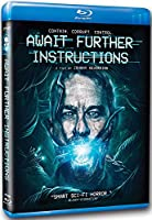 Await Further Instructions [Blu-ray]