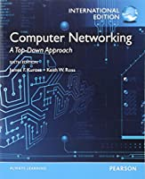 Computer Networking. James F. Kurose, Keith W. Ross