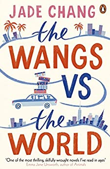 The Wangs vs The World by [Chang, Jade]