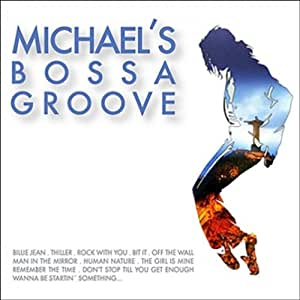 Michael`s Bossa Groove