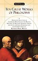 Ten Great Works of Philosophy (Classics)