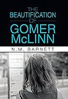 The Beautification of Gomer Mclinn