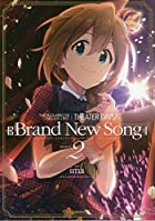 THE IDOLM@STER MILLION LIVE! THEATER DAYS Brand New Song 第02巻