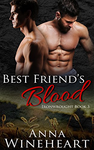 Best Friend's Blood (Ironwrought Book 3) (English Edition)
