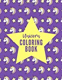 Unicorn Coloring Book: The Ultimate Unicorn Coloring Book: This is an 8.5X11 32 Page Magical Horn Coloring Diary For: Anyone That Loves Unicorns and Magic. Makes A Great Birthday or Just Because Gift For Boys and Girls.