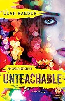 Unteachable by [Raeder, Leah]
