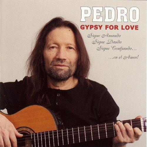 PEDRO GYPSY FOR LOVE