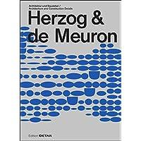 Herzog & De Meuron: Architektur Und Baudetails / Architecture and Construction Details (Detail Special)