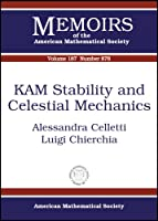 KAM Stability and Celestial Mechanics (Memoirs of the American Mathematical Society)
