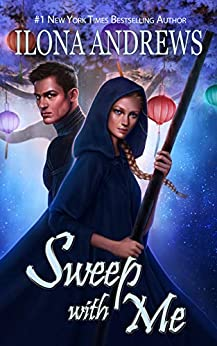 Sweep with Me (Innkeeper Chronicles Book 5) by [Andrews, Ilona]