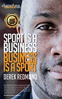 Sport Is A Business and Business Is A Sport