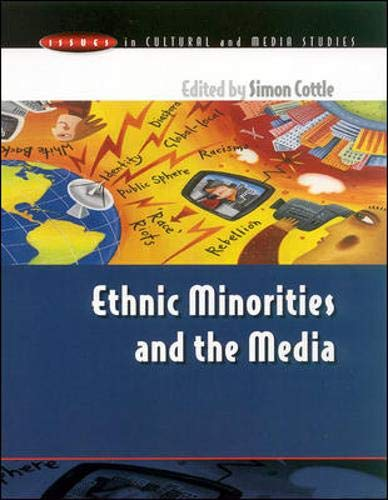 Download Ethnic Minorities & The Media: Changing Cultural Boundaries (Issues in Cultural and Media Studies) 0335202705