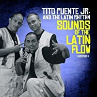 Sounds of the Latin Flow
