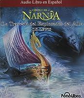 La Travesia del Explorador del Alba (Chronicles of Narnia)