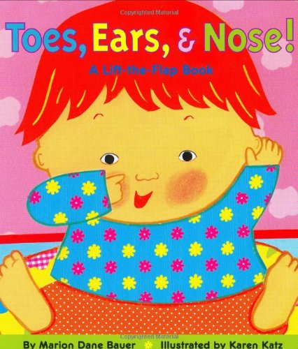 Toes, Ears, & Nose! (Karen Katz Lift-the-Flap Books)