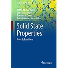 Solid State Properties: From Bulk to Nano (Graduate Texts in Physics)