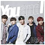 You and I♪B1A4