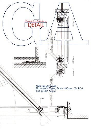 GAディテール No.1改訂新版―ファンズワース邸 MIES VAN DER ROHE/farnsworth house (GA DETAIL)