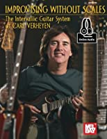 Improvising Without Scales: Includes Online Audio