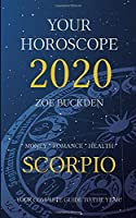 Your Horoscope 2020: Scorpio