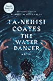 The Water Dancer: A Novel (English Edition) 画像