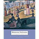 Moments littraires : An Anthology for Intermediate French