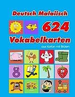 Deutsch Malaiisch 624 Vokabelkarten aus Karton mit Bildern: Wortschatz karten erweitern grundschule fuer a1 a2 b1 b2 c1 c2 und Kinder (Wortschatz deutsch als fremdsprache)