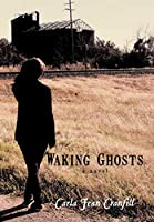 Waking Ghosts