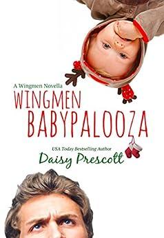Wingmen Babypalooza by [Prescott, Daisy]