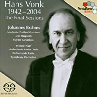 Hans Vonk: The Final Sessions by BRAHMS (2005-10-18)