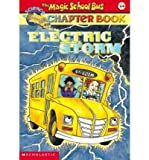 Electric Storm: Magic School Bus Chapter Book #14