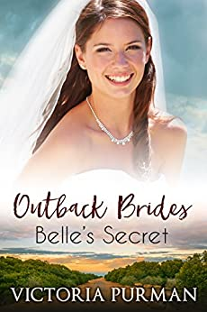 Belle's Secret (Outback Brides Book 2) by [Purman, Victoria]