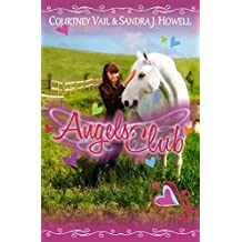Angels Club (One Kid, One Horse, Can Change the World)