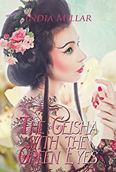 The Geisha with the Green Eyes by [Millar, India]