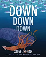 Down, Down, Down: A Journey to the Bottom of the Sea