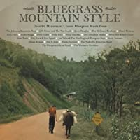 Bluegrass Mountain Style by Various Artists (2002-05-03)