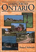 Looking for Old Ontario: Two Centuries of Landscape Change