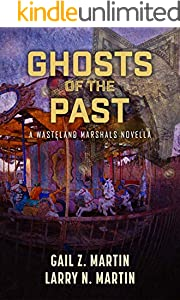 Ghosts of the Past (Wasteland Marshals Book 3) (English Edition)