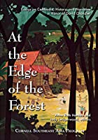At the Edge of the Forest: Essays on Cambodia, History, and Narrative in Honor of David Chandler (Studies on Southeast Asia)