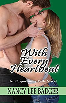 With Every Heartbeat: An Opportunity Falls Novel by [Badger, Nancy Lee]