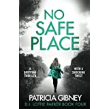 No Safe Place: A gripping thriller with a shocking twist: 4