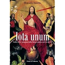 Iota Unum (Collana Saggistica Vol. 28) (Italian Edition)